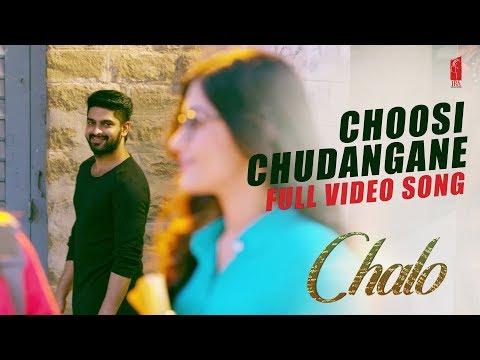 Choosi chudangane Video Song Chalo Movie | Naga Shaurya | Rashmika Mandanna | Mahati Swara Sagar