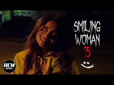 Smiling Woman 3 | Short Horror Film