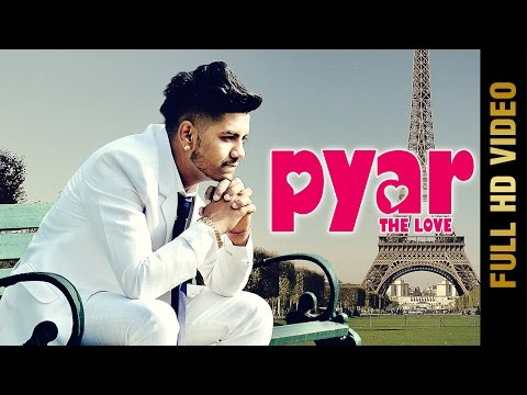 PYAR-THE LOVE (Full Video) || RD GILL || Latest Punjabi Songs 2017 || AMAR AUDIO