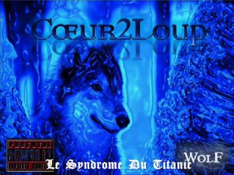 Coeur2Loup - Le syndrome du Titanic (RAP) poster
