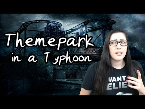 Storytime! Themepark In a TYPHOON