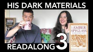 His Dark Materials Readalong 3: The Amber Spyglass