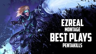 ★ EZREAL MONTAGE | BEST PLAYS AND PENTAKILLS ( BANG, TOM, FAKER...) | SEASON 5 | LEAGUE OF LEGENDS ★
