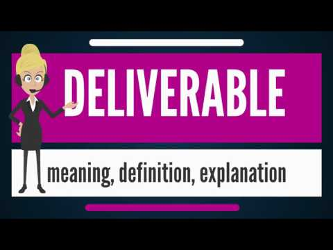 What is DELIVERABLE? What does DELIVERABLE mean? DELIVERABLE meaning, definition & explanation