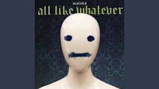 All Like Whatever MP3