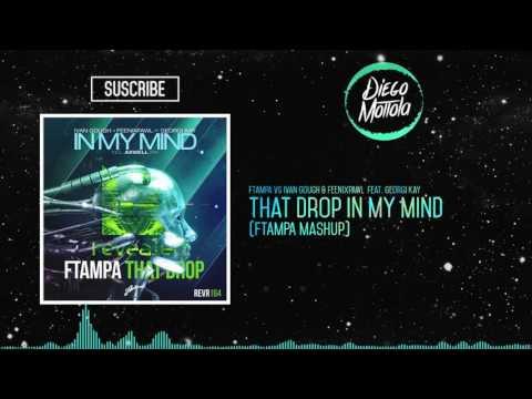 That Drop In My Mind (FTampa Mashup) (Anzu Club | Brasil 2015)