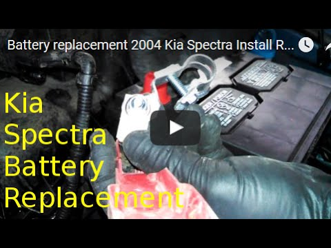 Battery Replacement 2004 Kia Spectra How To Change Your
