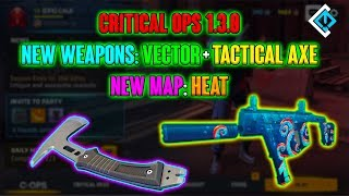 Critical Ops 1.3.0 Update - New Map: Heat! New Weapons: Tactical Axe + Vector! New Skins!