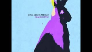 Jean-Louis Murat - Qu'est-ce que ça veut dire