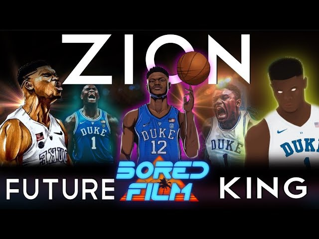 ZION Williamson - Future King (Original Bored Film Documentary)