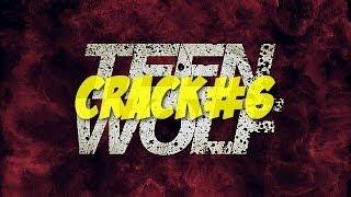 Teen Wolf Crack#6