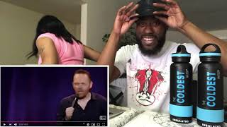 BILL BURR- SOME PEOPLE NEED LOTION (REACTION VIDEO)