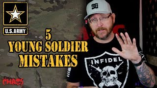 5 Mistakes young soldiers make in the Army