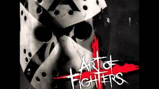 Art Of Fighters - Fuck You! (HQ+Pitched)