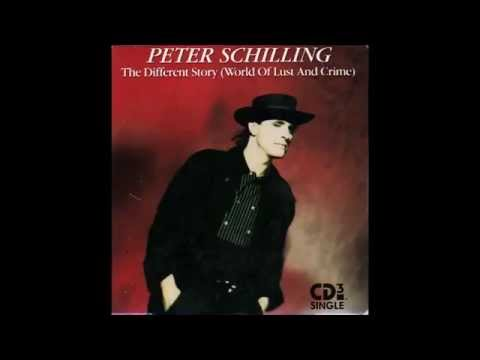 Peter Schilling - The Different Story (World Of Lust And Crime) (Long Version)