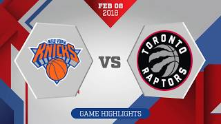 New York Knicks vs. Toronto Raptors - February 8, 2018