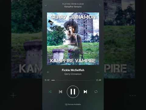 Gerry Cinnamon - Fickle Mcselfish