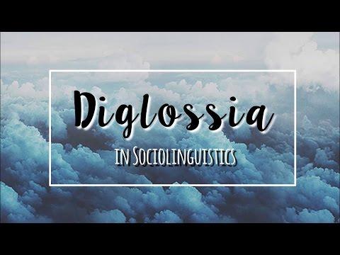 Diglossia in Sociolinguistics