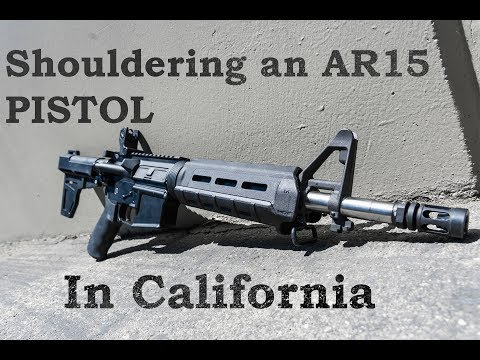 Can you Shoulder a Pistol in California? 2017