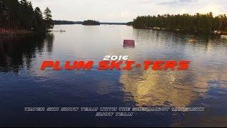 2016 Plum-A-Lot Highlights: Plum Ski-ters + Shermalot