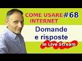 #68 Domande e risposte - in diretta con Daniele Castelletti