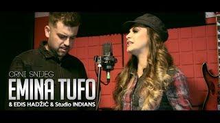 Emina Tufo & Edis Hadzic & Studio INDIANS - Crni Snijeg (COVER) Video