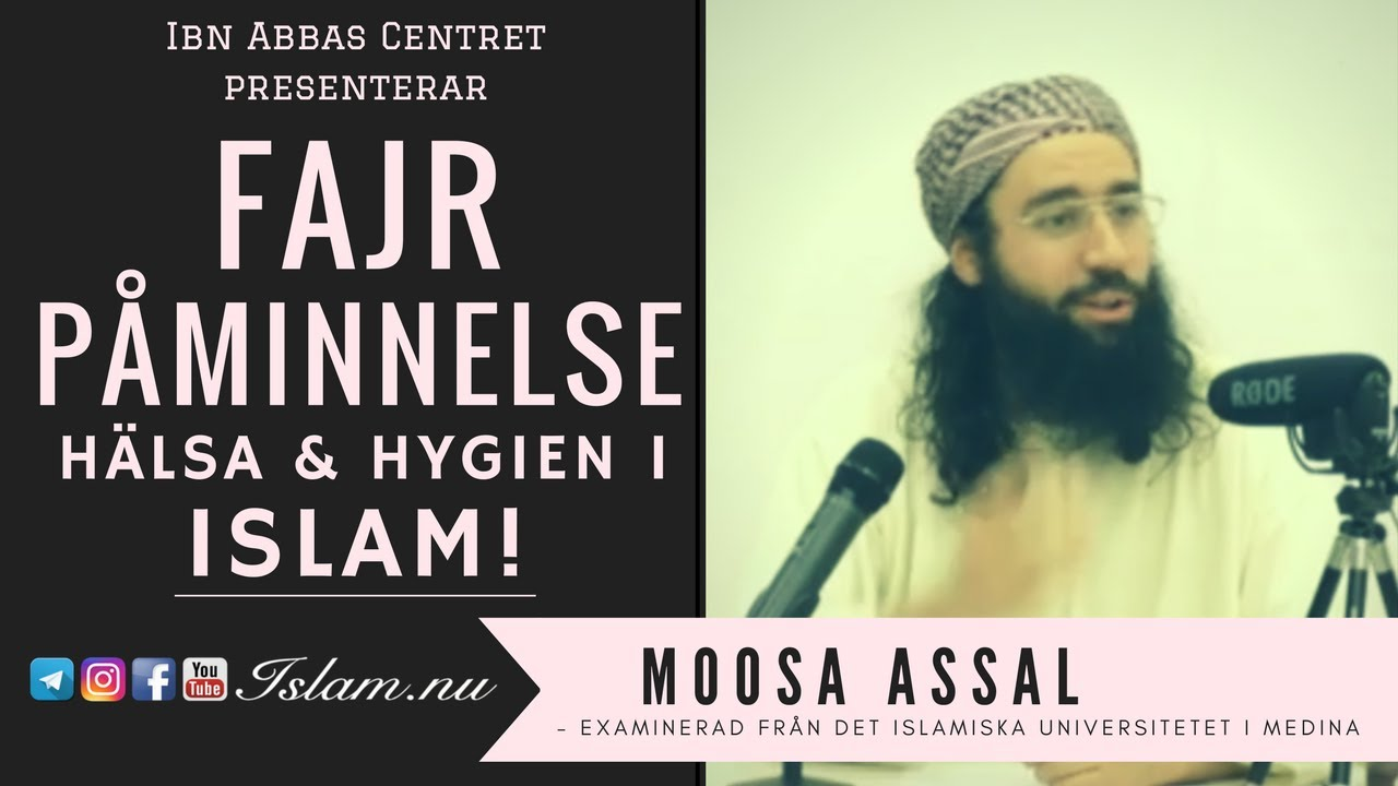 Hälsa & hygien i enlighet med Islam | Fajr Påminnelse med Moosa Assal