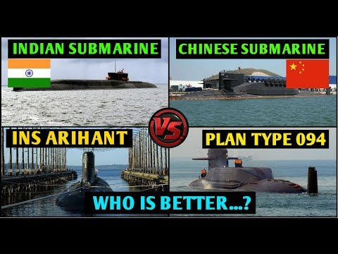 Indian Defence News,Indian Submarine vs Chinese Submarine,INS Arihant vs chinese Nuclear Submarine
