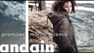 Andain - Promises (Marco V Remix)