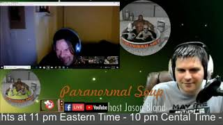 Paranormal Soup ITC Collective Night 02/24/19 Sara calls in