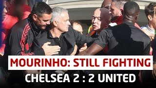 Jose Mourinho Still Fighting | Chelsea 2-2 Manchester United | Post Match Analysis | United Review