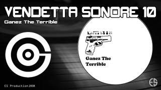 "Vendetta Sonore 10 - Ganez The Terrible - ""Mystikal"""