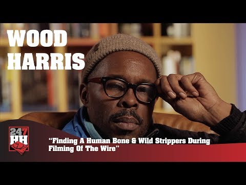 Wood Harris  Finding Human Bone & Wild Strippers During Filming Of The Wire 247HH WildTourStories
