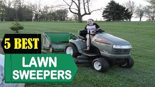 5 Best Lawn Sweepers 2018 | Best Lawn Sweepers Reviews | Top 5 Lawn Sweepers