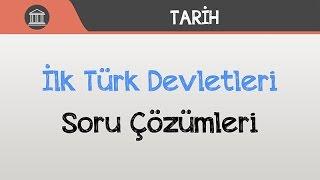 İlk Türk Devletleri Soru Çözümleri