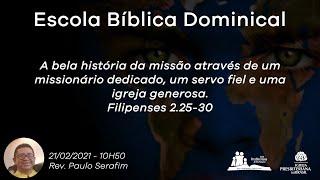 Escola Bíblica Dominical - Rev. Paulo Serafim
