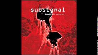 Subsignal - The Trick Is To Keep Breathing