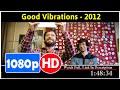 Good Vibrations (2012) *Full MoVieSS*#