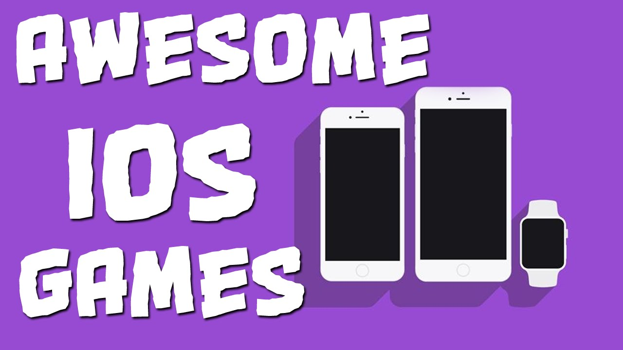 awesome ios games