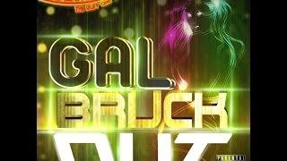 Ruckus Sound-Gal Bruck Out (Dancehall Mix)
