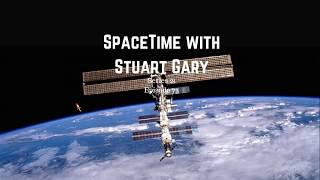 Space Station Leak Was Man-Made | SpaceTime with Stuart Gary S21E73 | Astronomy Science