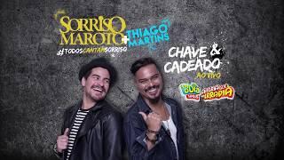 Chave e Cadeado - Sorriso Maroto e Thiago Martins (Ao Vivo ) EXCLUSIVO!