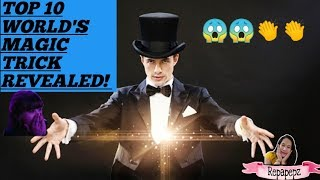 THE WORLD'S TOP 10 MAGIC TRICKS FINALLY REVEALED/ IT'S AMAZING HOW THEY DID IT😱😱