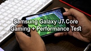 Samsung Galaxy J7 Core Gaming + Performance Test