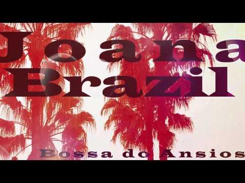 "Joana Brazil -  ""Bossa Do Ansioso"" (Official Audio)"