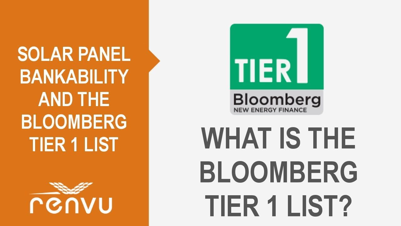 Solar Panel Bankability And The Bloomberg Tier 1 List