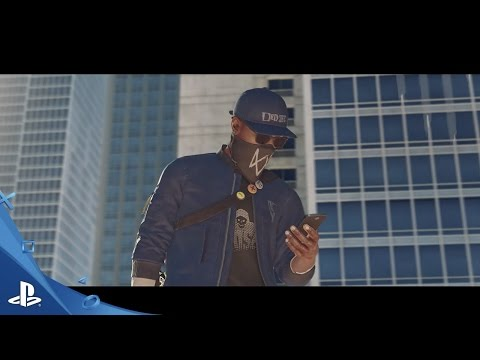 Watch Dogs 2 - E3 2016 Hack Everything Trailer | PS4