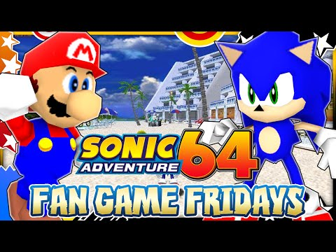 Fan Game Fridays - Sonic Adventure 64: Emerald Coast
