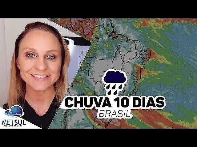 12/04/2021 - Previsão do tempo Brasil - Chuva 10 dias   METSUL