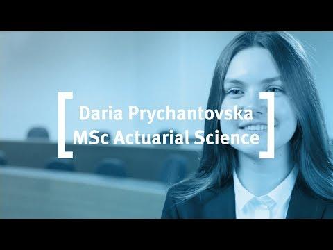 Cass Business School: Daria Prychantovska - MSc Actuarial Science